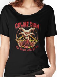 Celine Dion - Death Metal  Women's Relaxed Fit T-Shirt
