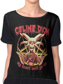 Celine Dion - Death Metal  Chiffon Top