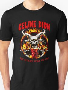 Celine Dion - my heart will go on Unisex T-Shirt