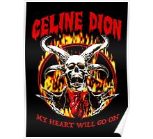 Celine Dion - my heart will go on Poster