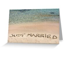 Just Married written in sand on a beautiful beach Greeting Card