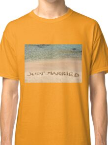 Just Married written in sand on a beautiful beach Classic T-Shirt