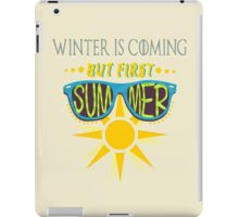 Summer is Coming! iPad Case/Skin