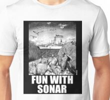 Fun with Sonar Unisex T-Shirt