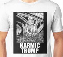 Karmic Trump (version 1) Unisex T-Shirt