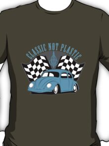 VW Beetle Classic Not Plastic Design T-Shirt