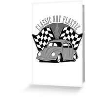 VW Beetle Classic Not Plastic Design in grey Greeting Card