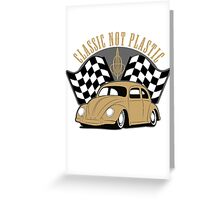 VW Beetle Classic Not Plastic Design in brown Greeting Card