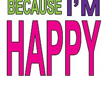 Happy  by Zeitgeist732