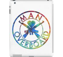 Man Overboard Tye Dye iPad Case/Skin