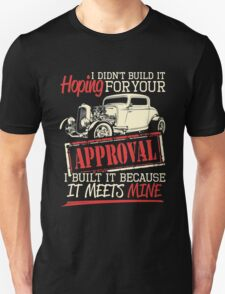 Hot rod approval Unisex T-Shirt