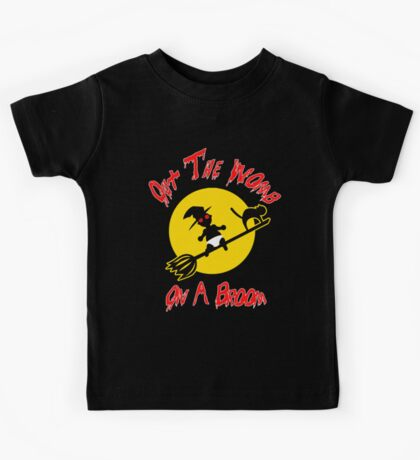 Out The Womb On A Broom - Cover your Naked Witch Body Kids Tee