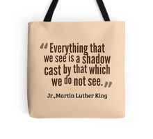 Martin Luther King - Quote Tote Bag