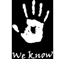 We Know, Dark Brotherhood (TES Skyrim) Photographic Print