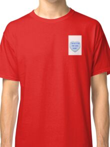 """""""I'm in it for the long game"""" sweetheart Classic T-Shirt"""