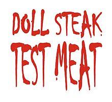 Doll Steak Test Meat Solid by Hendude