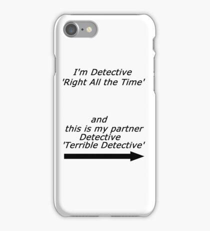 Brooklyn Nine Nine - Detective Terrible Detective Quote iPhone Case/Skin