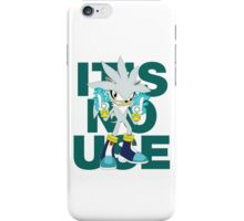 """""""It's No Use!"""" SFW Version iPhone Case/Skin"""