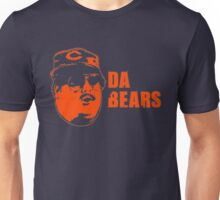 DA BEARS Chicago bears shirt funny Unisex T-Shirt