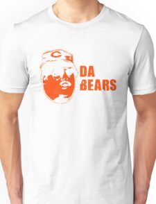 DA BEARS Chicago bears shirt funny Unisex T-Shirt