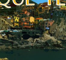 Visit Cinque Terre, bring a translator Sticker