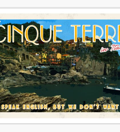 Visit Cinque Terre, bring a translator Sticker