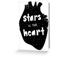 stars in your heart Greeting Card