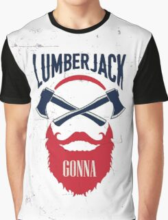 Lumber Jack Gonna Graphic T-Shirt