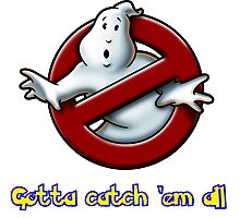 Ghostbusters - Gotta catch 'em all Photographic Print