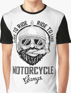 Live to ride motorcycle gangs Graphic T-Shirt