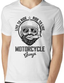 Live to ride motorcycle gangs Mens V-Neck T-Shirt