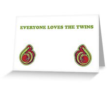 Everyone Loves The Twins 2 Greeting Card