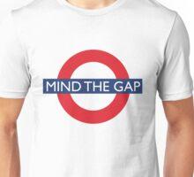 Mind The Gap - British - London Underground Design Unisex T-Shirt