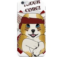 Tough Corgi, Ready for Battle! iPhone Case/Skin