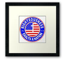 RIGHTEOUSNESS EXALTS A NATION - USA  Framed Print