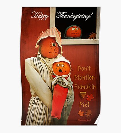 Who Mentioned Pumpkin Pie?!? Poster