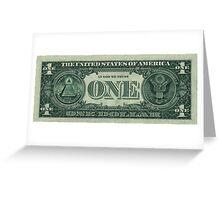 One U. S. Dollar Bill Reverse Greeting Card