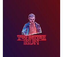 You Better Run! Photographic Print