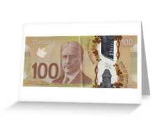 One Hundred Canadian Dollar Bill Greeting Card
