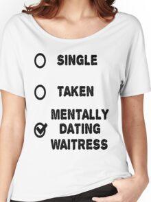 The Waitress Women's Relaxed Fit T-Shirt