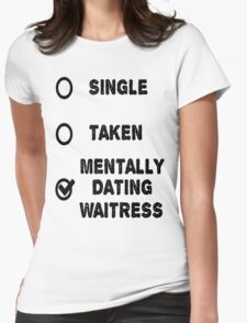 The Waitress Womens Fitted T-Shirt