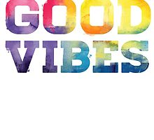 good vibes by andr1kk