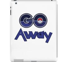 Pokemon Go Away gear iPad Case/Skin