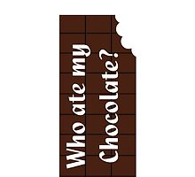 Who Ate My Chocolate iPhone Case - Galaxy Phone Cover by deanworld