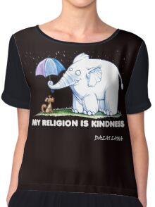My Religion is Kindness Chiffon Top