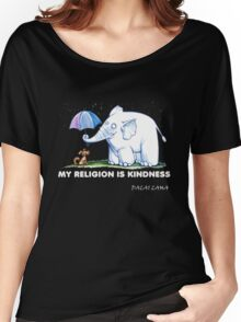 My Religion is Kindness Women's Relaxed Fit T-Shirt