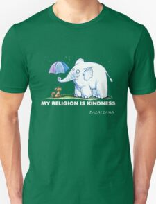 My Religion is Kindness Unisex T-Shirt