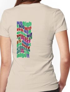 NOrightNOwrong... * Womens Fitted T-Shirt