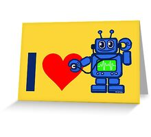 I heart robot, robot listen to heart Greeting Card