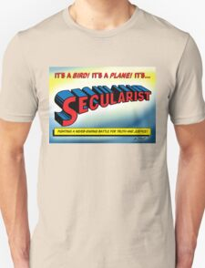 SECULARIST! The real superhero! Unisex T-Shirt